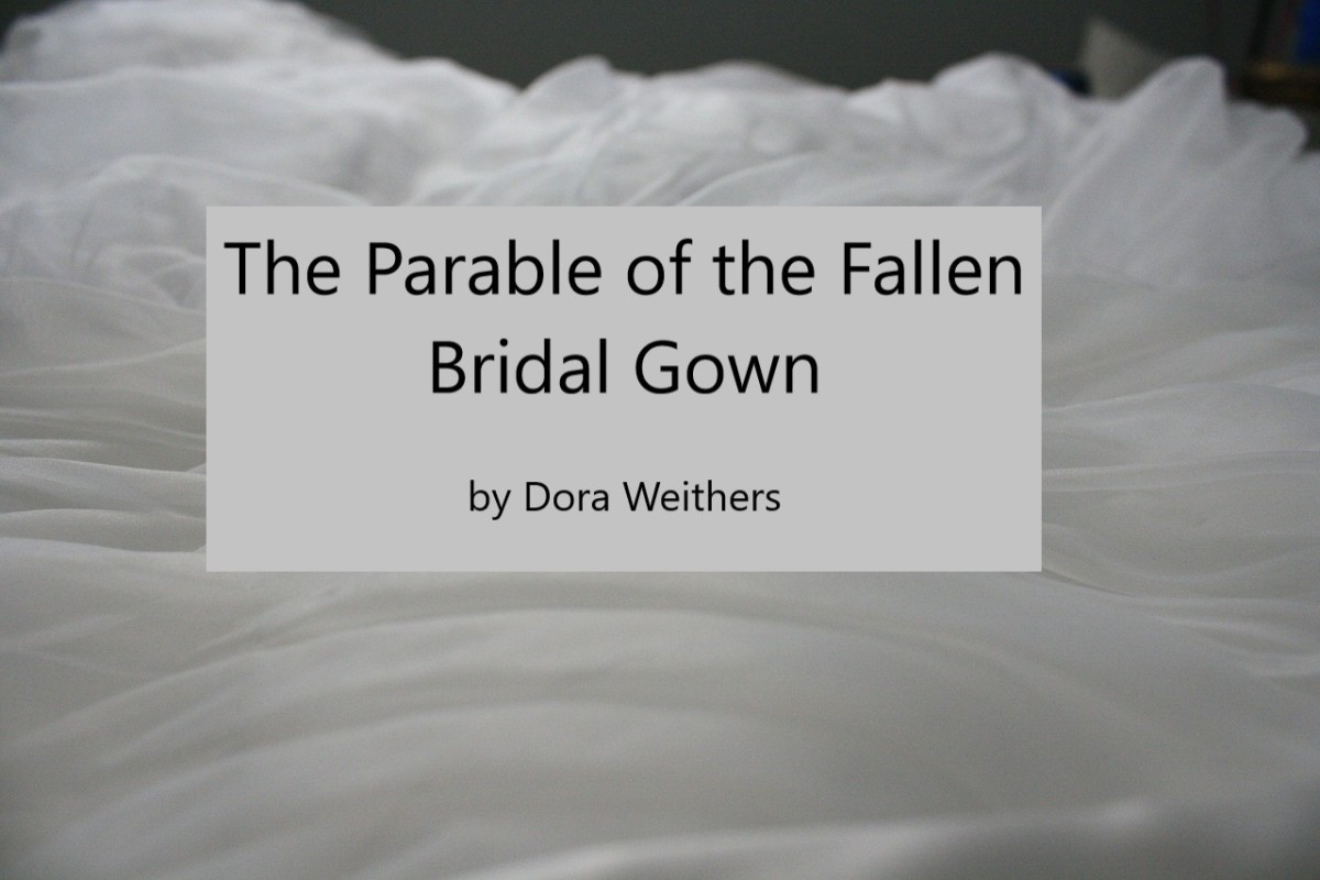 The Parable of the Fallen Bridal Gown
