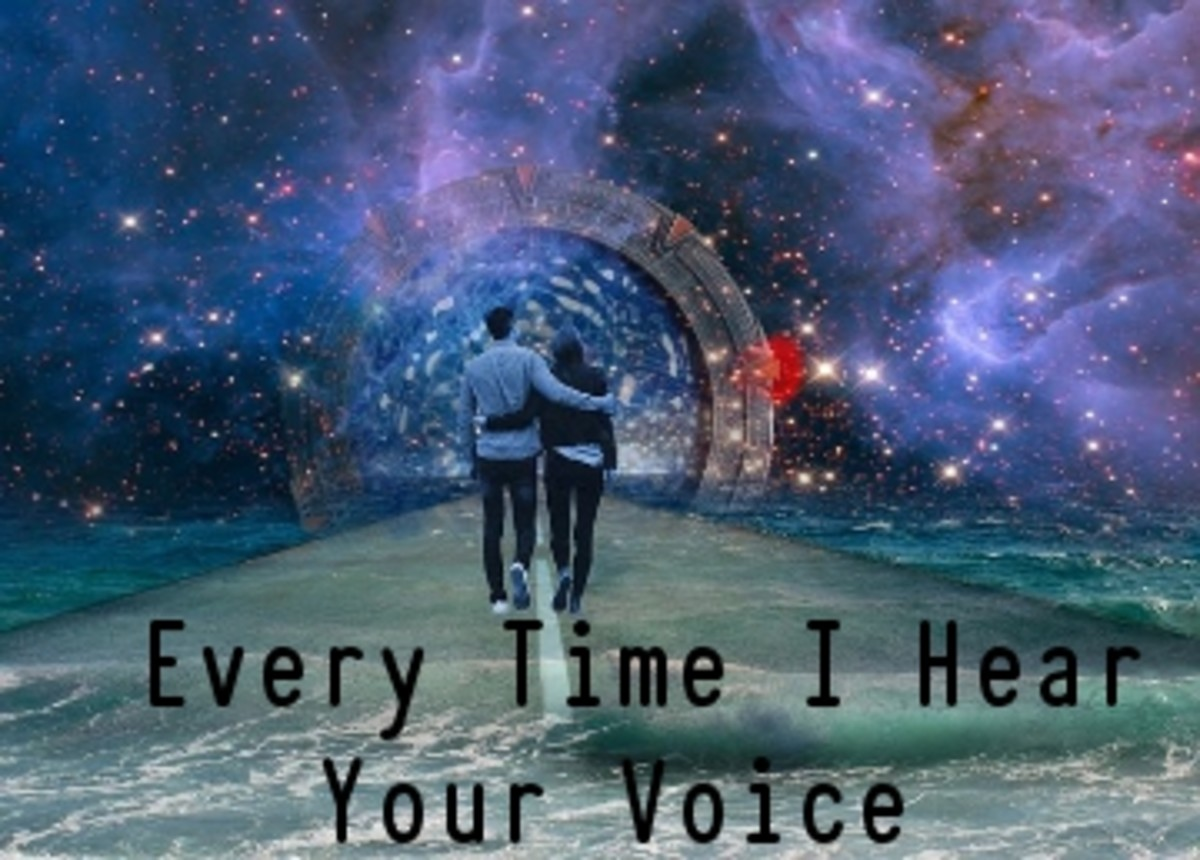 Poem:  Every Time I Hear Your Voice