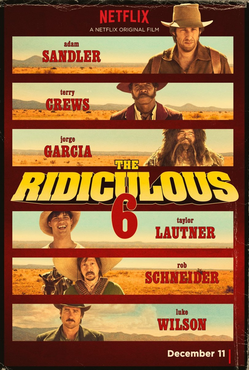 "Movie Review: ""The Ridiculous 6"""