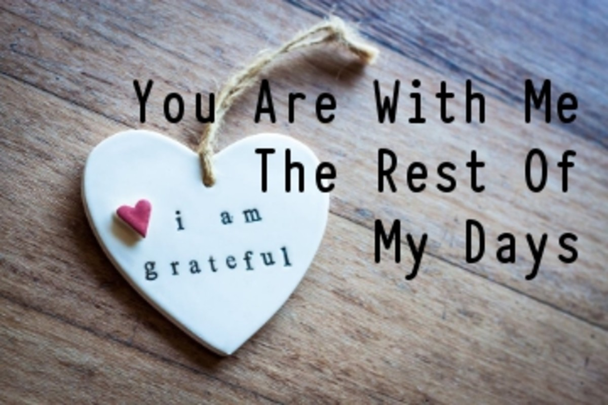 Poem: You Are With Me for the Rest of My Days