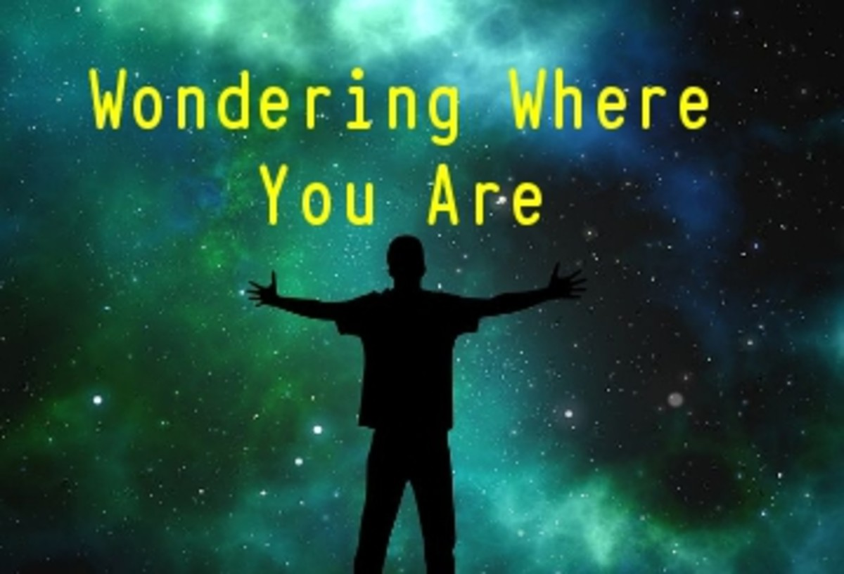 Poem:  Wondering Where You Are