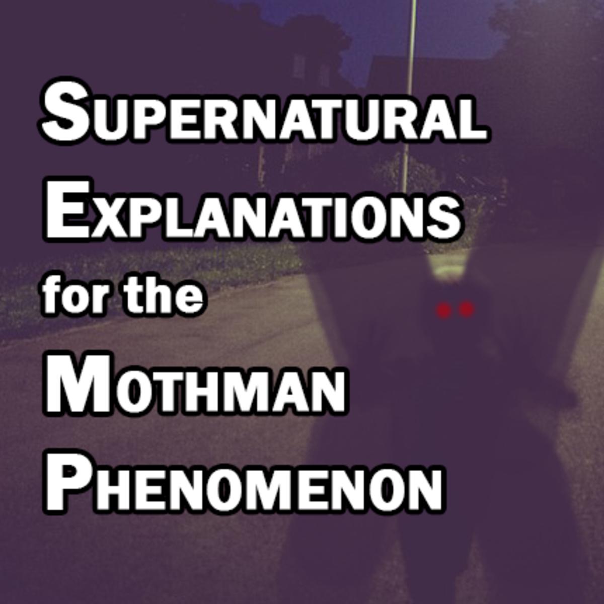 Supernatural Explanations for the Mothman Phenomenon