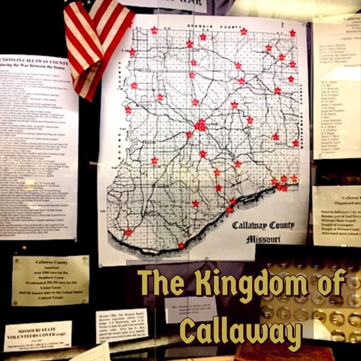 "Photo: ""The Kingdom at War,"" display in the museum of the Kingdom of Callaway Historical Society."
