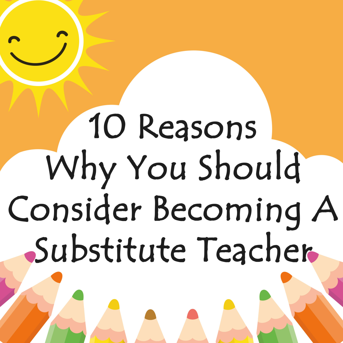10 Reasons Why You Should Consider Becoming A Substitute Teacher