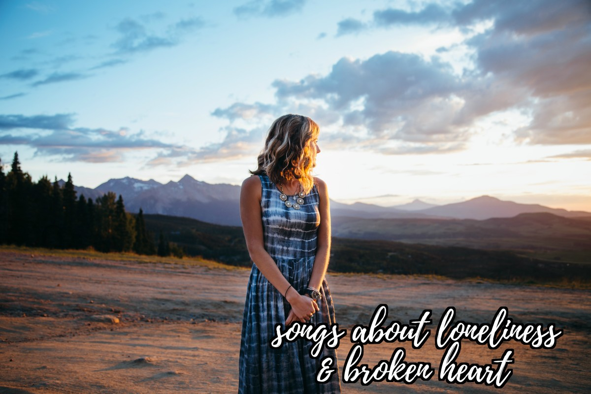 75 Sad Songs About Loneliness and Being Brokenhearted
