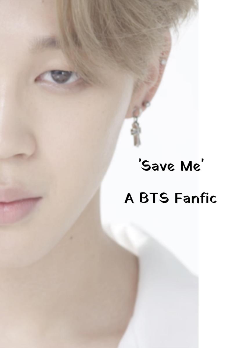 BTS Fan Fiction Series Two: 'Save Me'