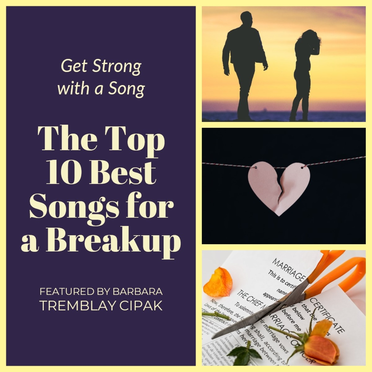 The Top 10 Best Songs for a Breakup (Collage Created by Barbara Tremblay Cipak).