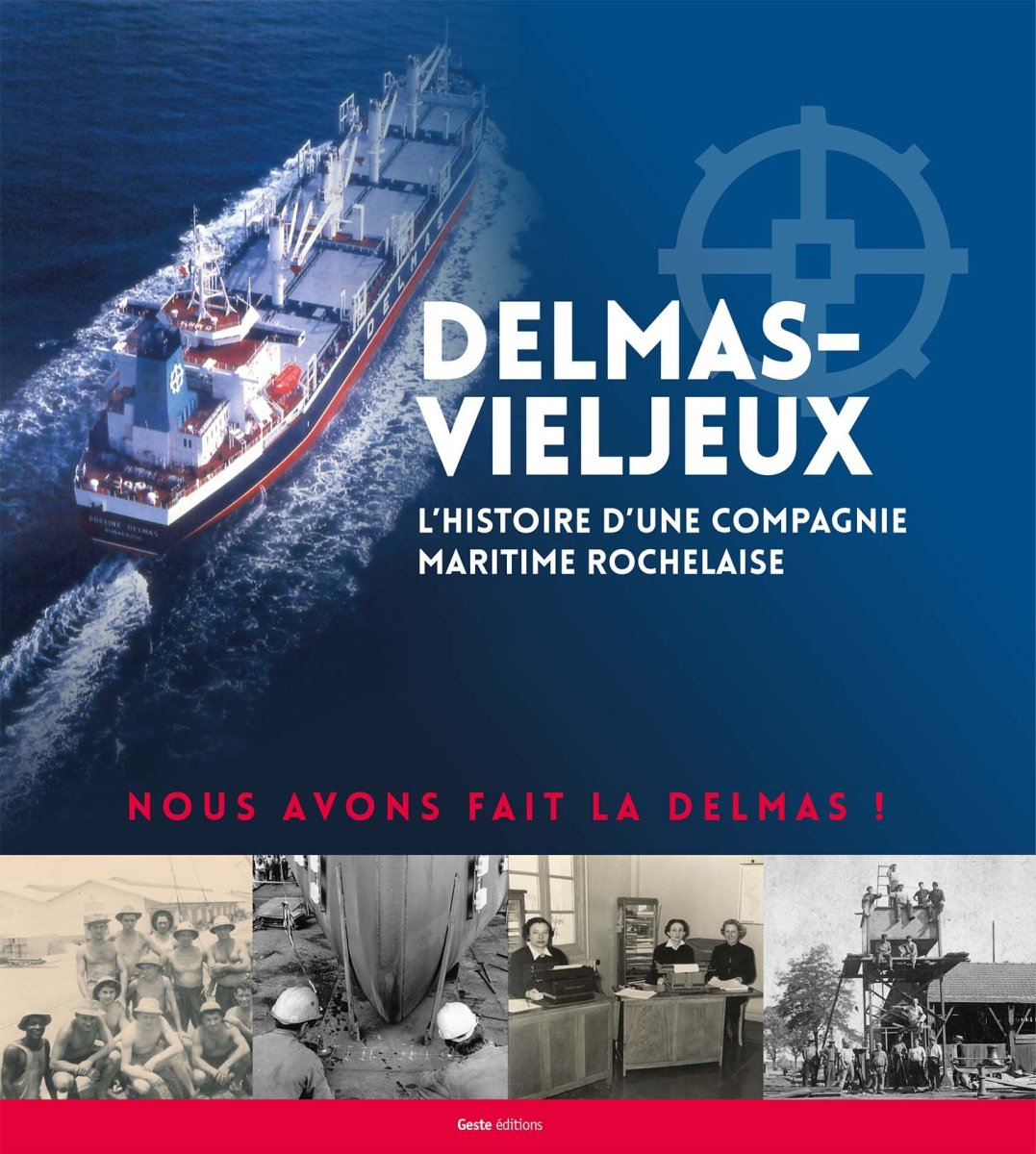 Confused and Wandering: A Review of Delmas-Vieljeux, l'Histoire d'une Compagnie Maritime Rochelaise