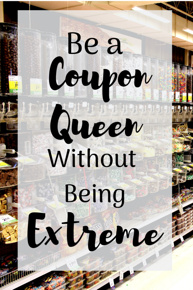 Be a Coupon Queen Without Being Extreme