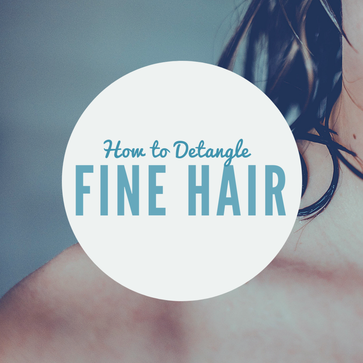 Tips and tricks for detangling fine hair from someone with fine hair.