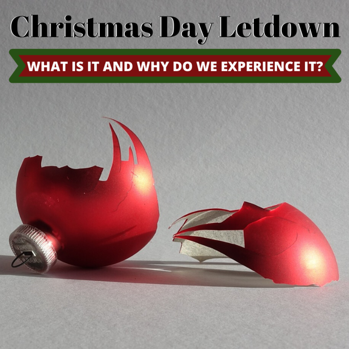 Many of us feel underwhelmed, let down, or downright disappointed on or after Christmas. Why is that?