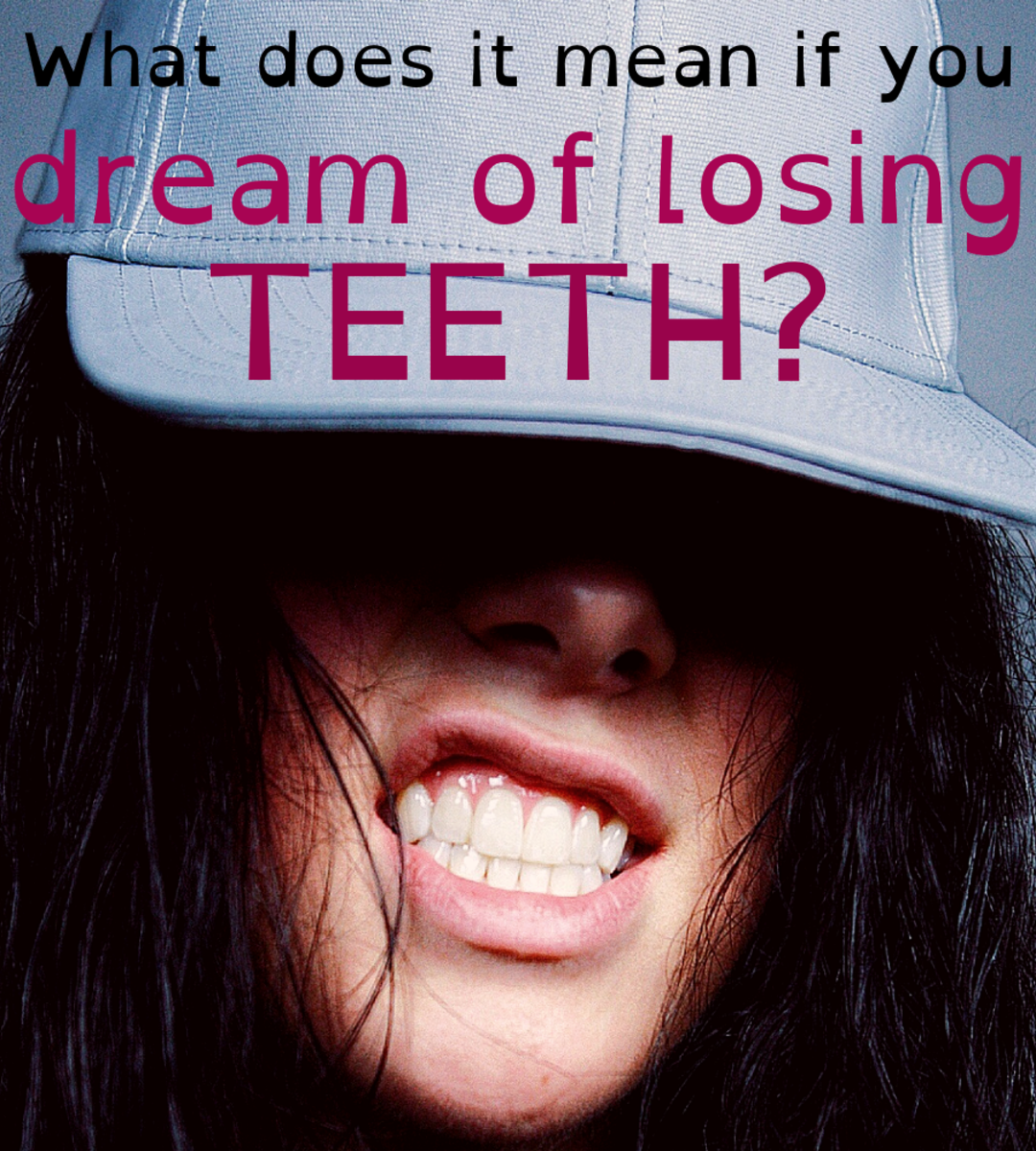 If you dream of losing your teeth, what does it really mean?