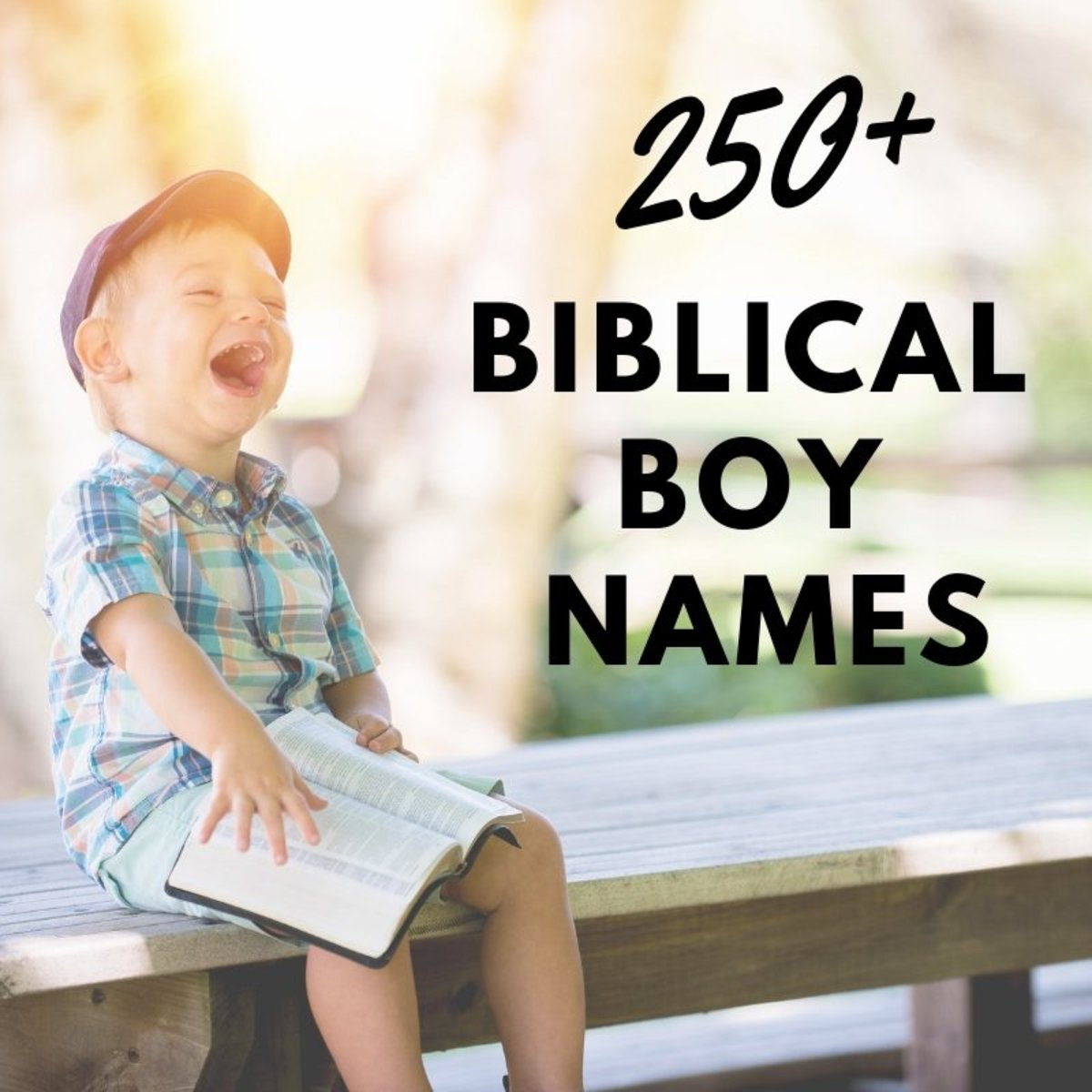 250+ Biblical Boy Names With Meanings