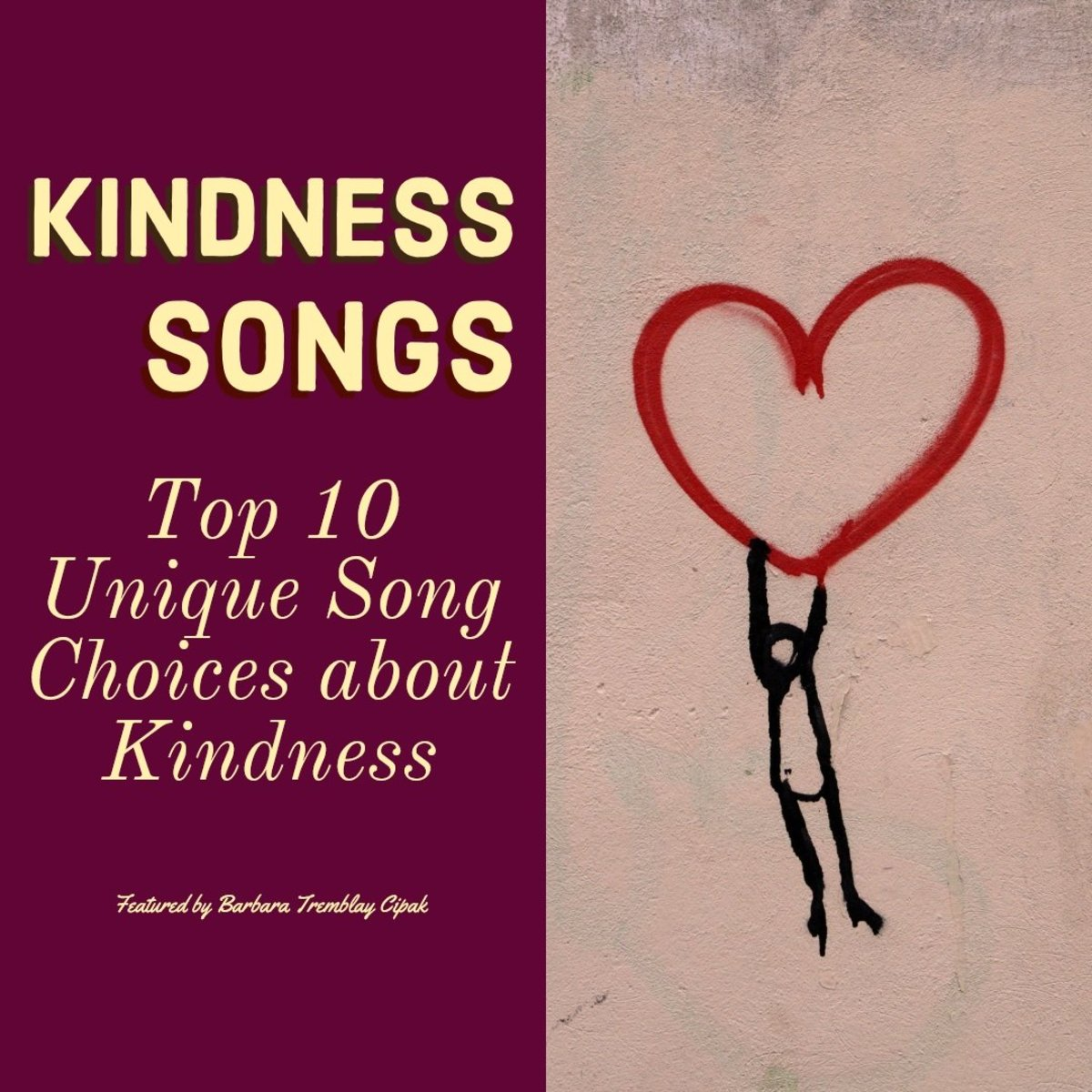 Top 10 Unique Song Choices about Kindness