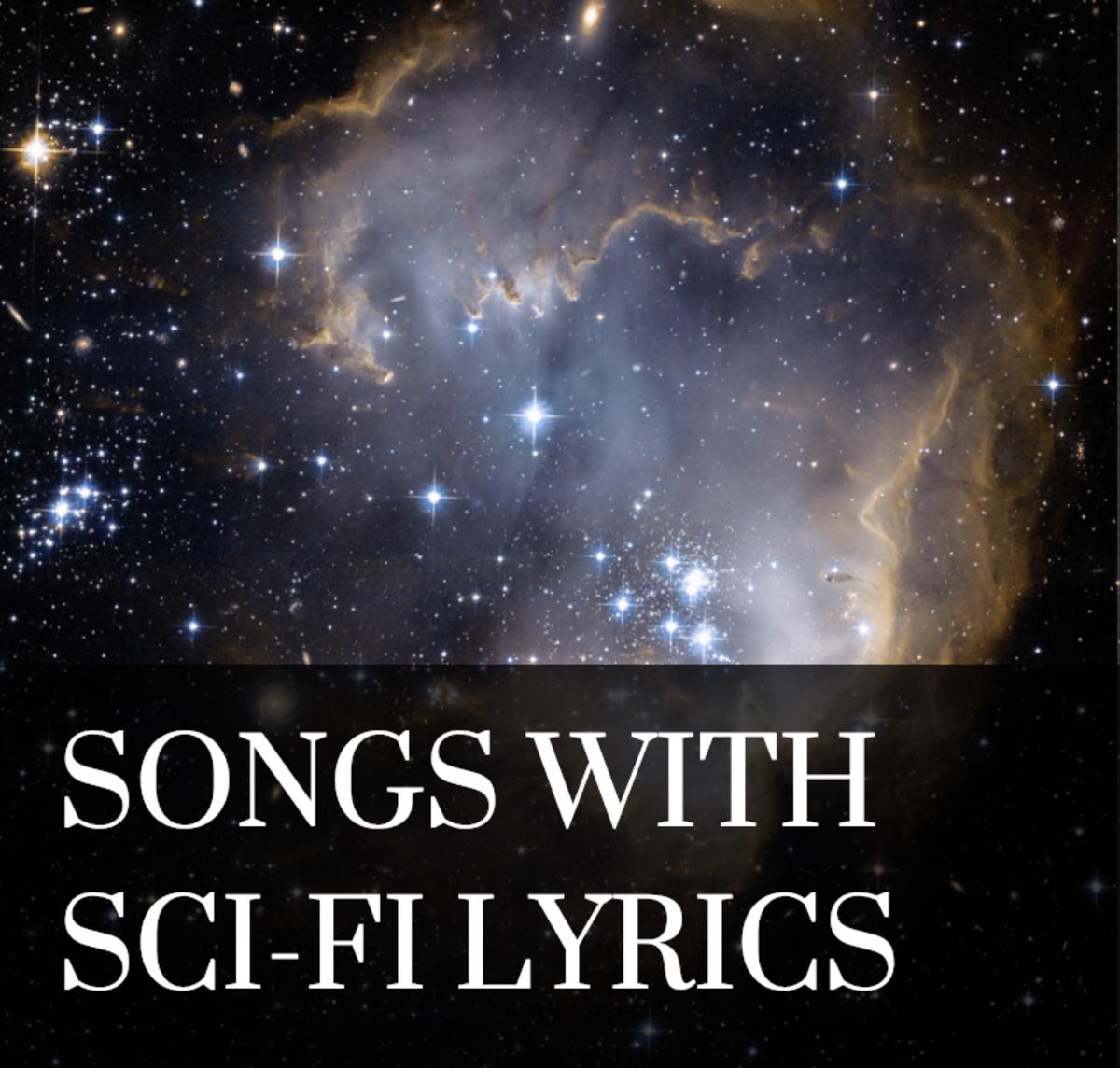 10 Songs With Sci-Fi Lyrics