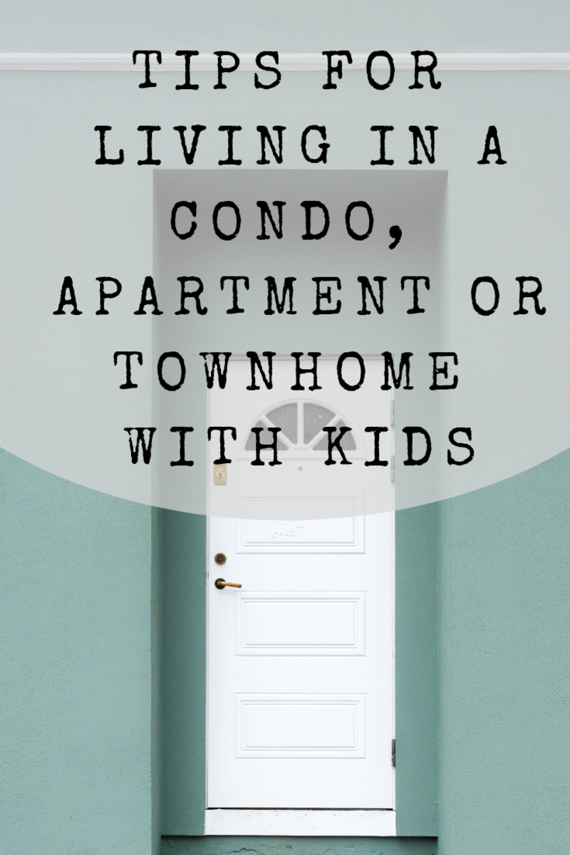 Is It Hard to Live in a Condo or Apartment With Kids?