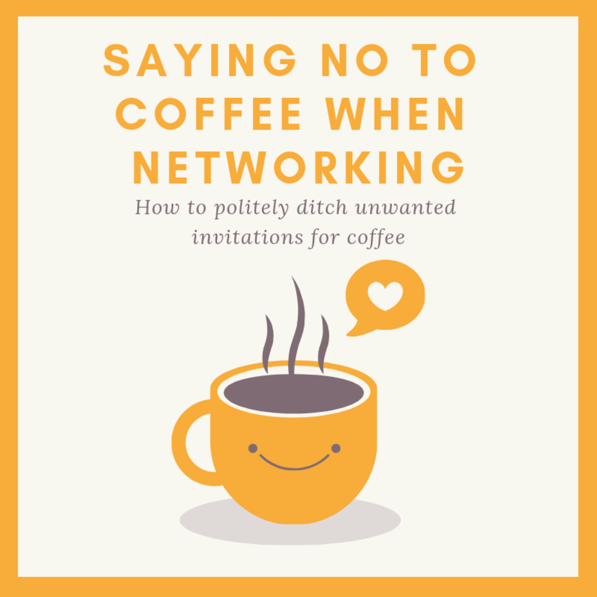 Saying No to Coffee When Networking
