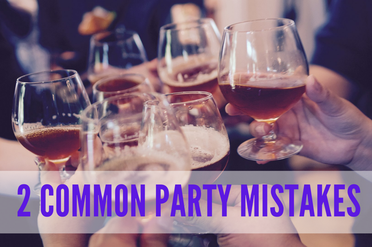 2 Common Party Mistakes to Avoid