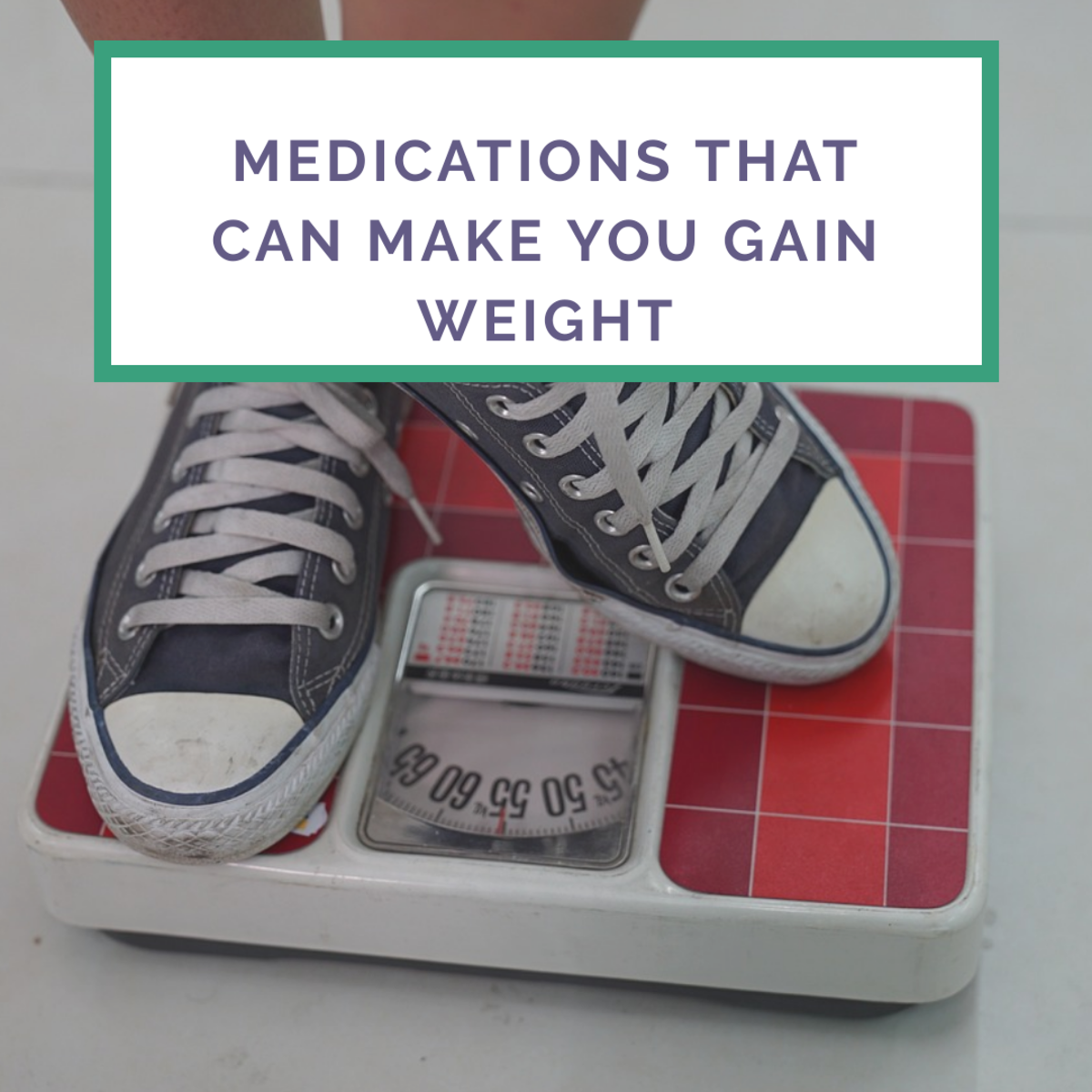 Certain medications can cause a weight gain of 10 pounds or more in an individual