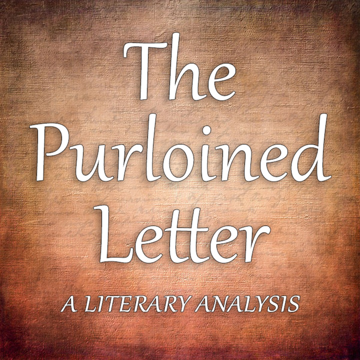 "An Analysis of Edgar Allan Poe's ""The Purloined Letter"" From Five"