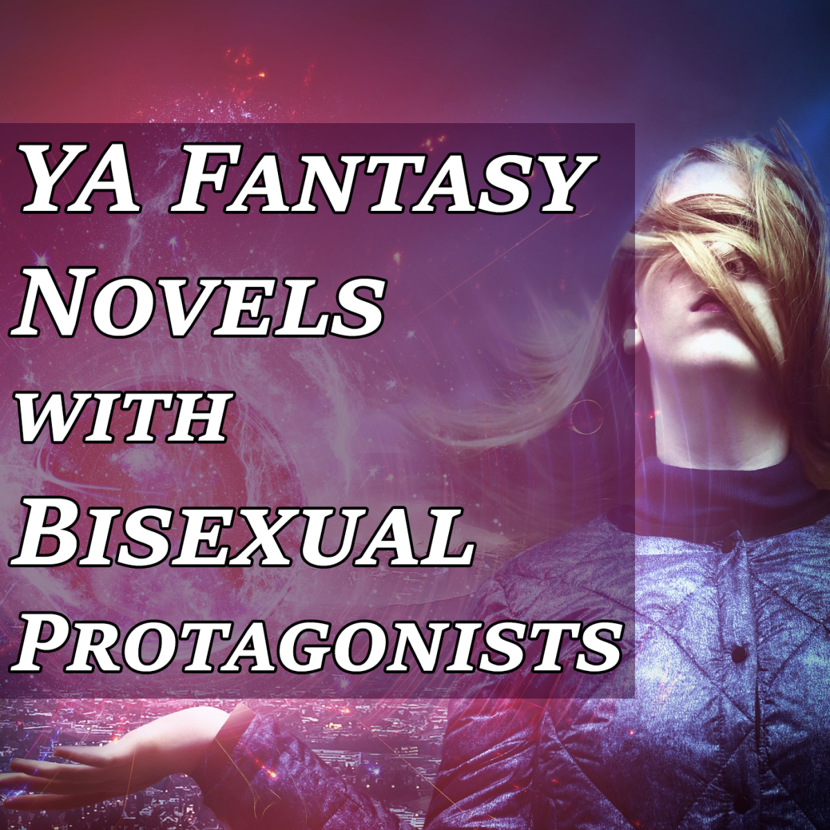 6 YA Fantasy Novels With Bisexual Protagonists