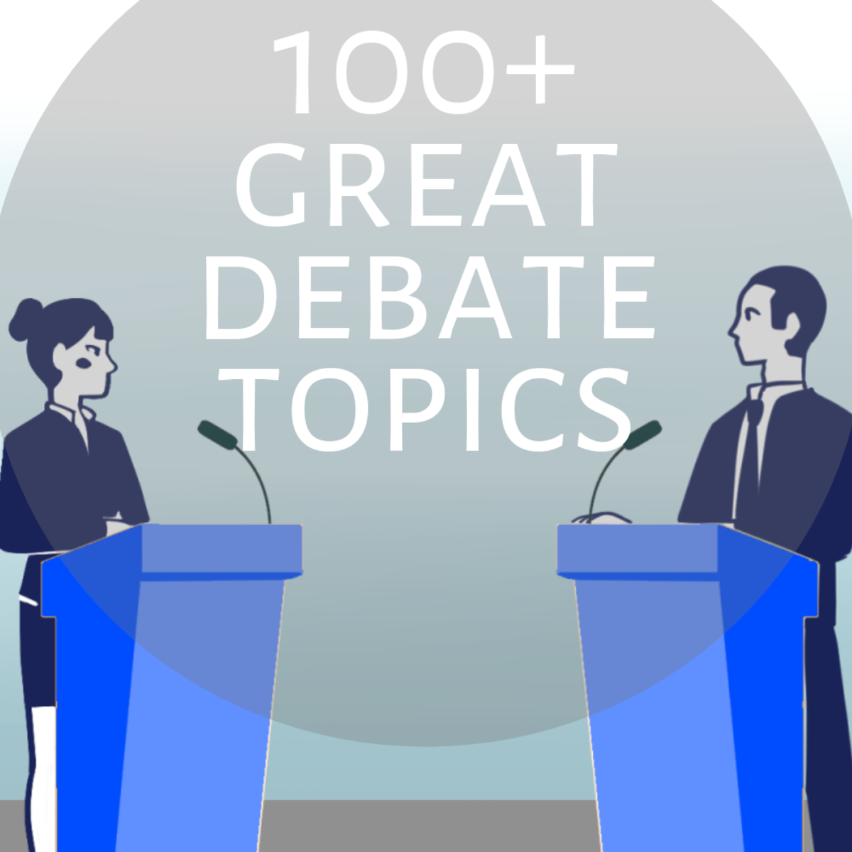 Great, interesting, and controversial debate topics for middle, high school, and college students.