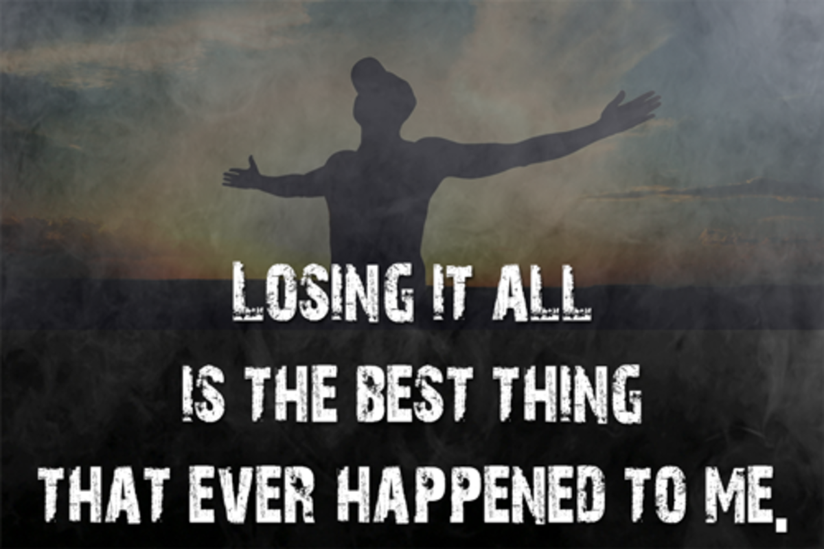 Losing It All