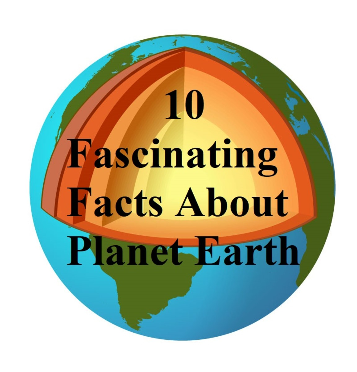 Top 10 Interesting and Fun Facts About Planet Earth