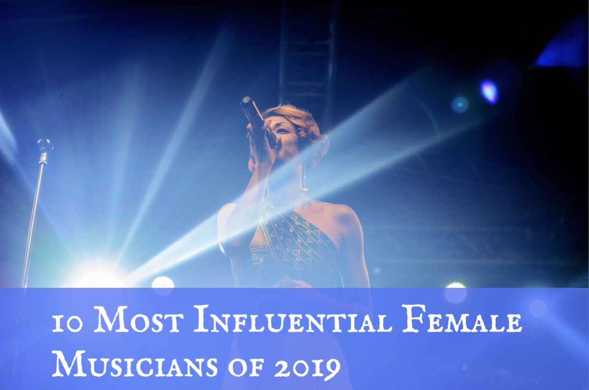 Top 10 Most Influential Female Musicians of 2019