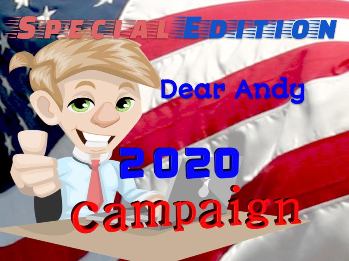 Pun Stories By Lori Special Edition: Dear Andy Hears From Candidates on the Campaign Trail