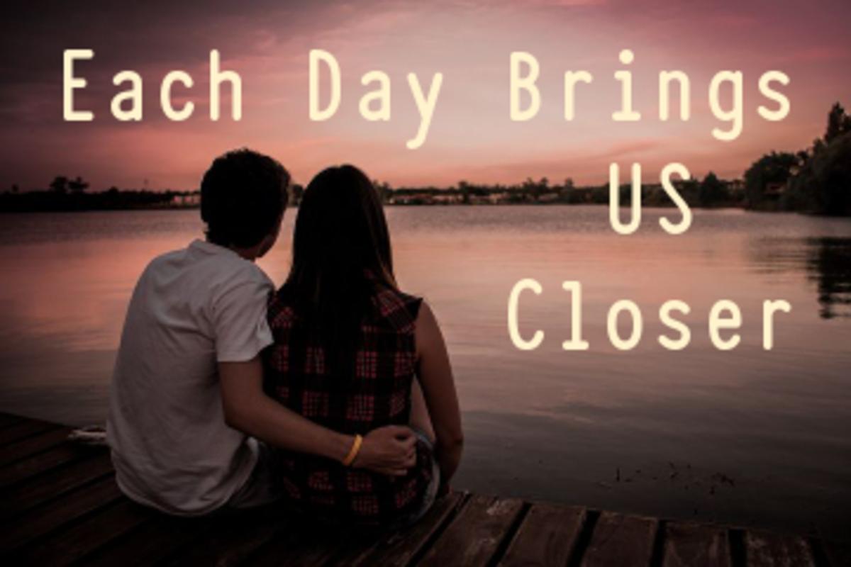 Poem: Each Day Brings Us Closer