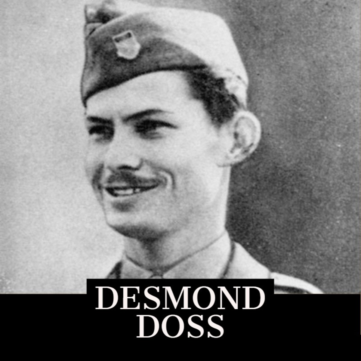 Desmond Doss; Famous Army Medic; Medal of Honor Recipient