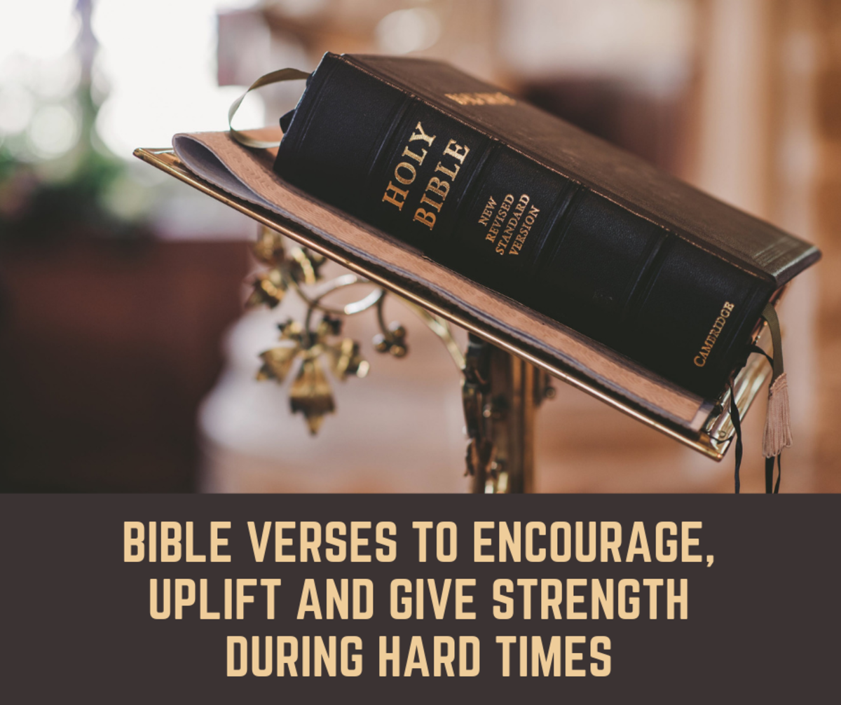 Bible Verses to Encourage, Uplift and Give Strength During Hard Times