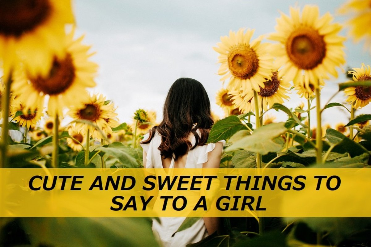100+ Cute and Sweet Things to Say to a Girl