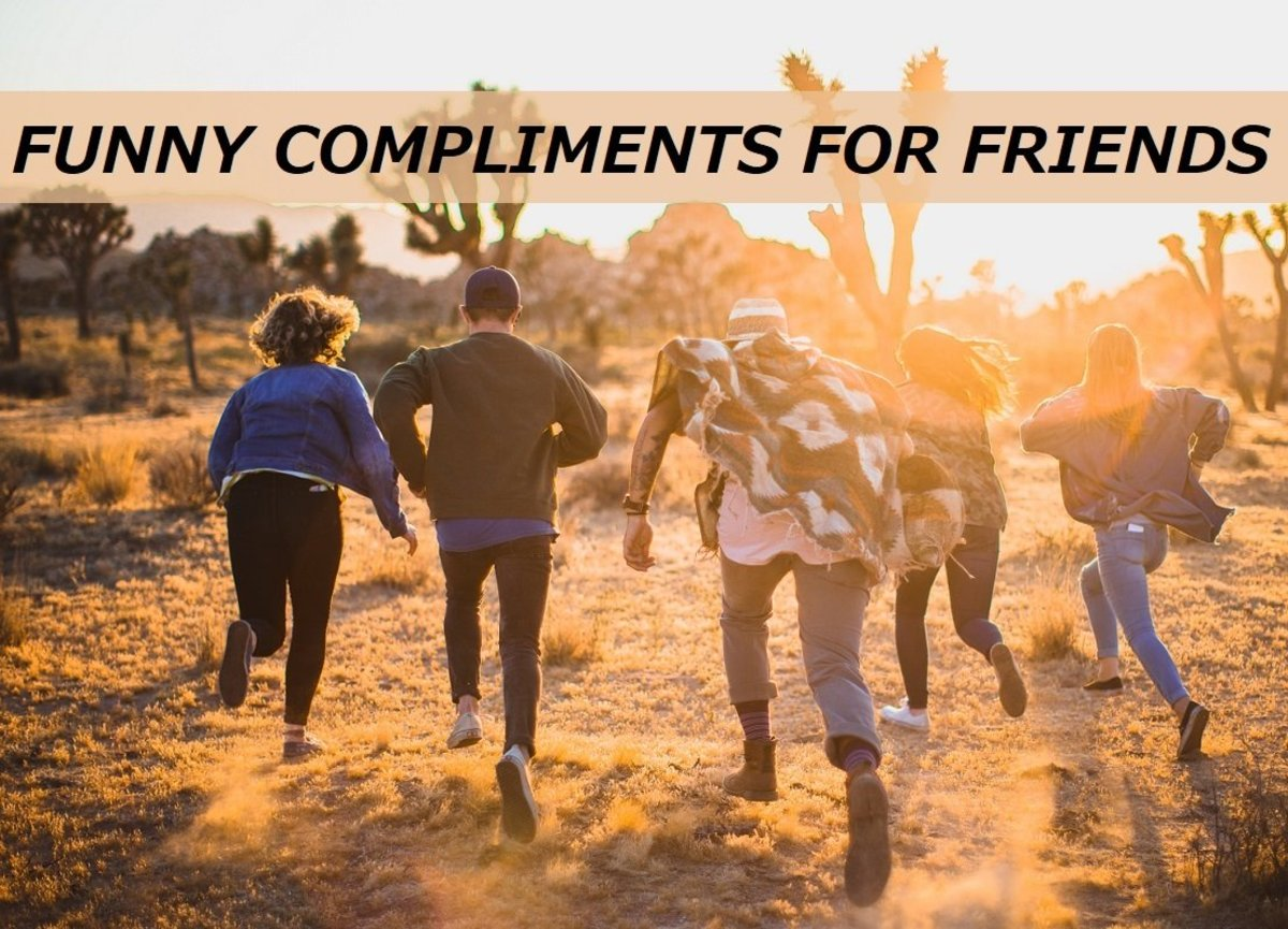 Funny Compliments for Friends