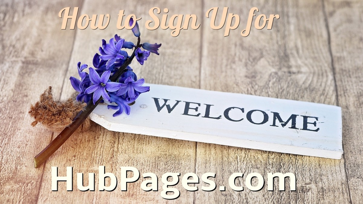 Sign up to Write on HubPages.com: Here's How