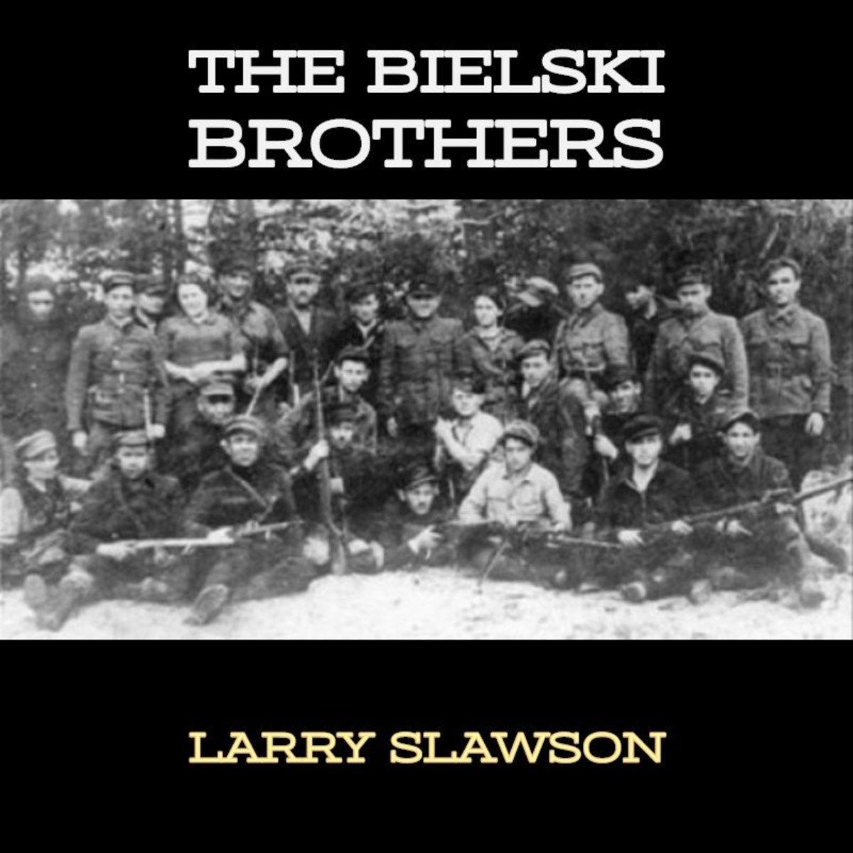 The Bielski Brothers.