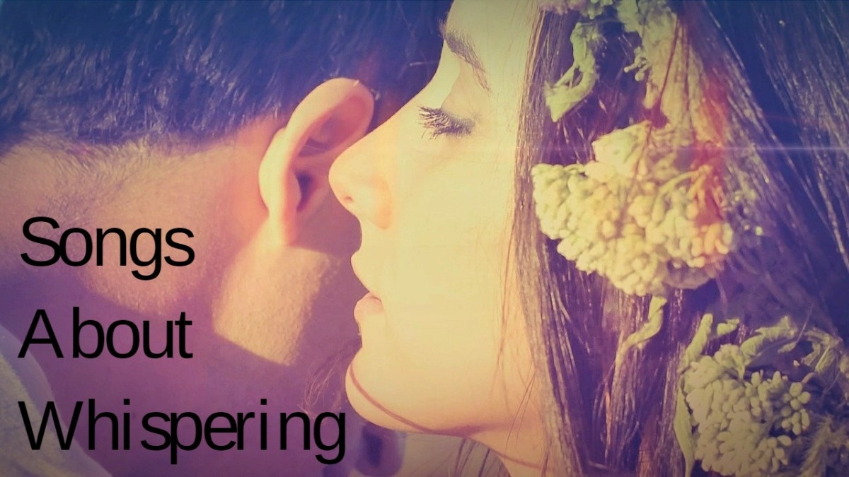 Whispers can impart secrets and rumors, messages between lovers, and inspiration from God or nature. Celebrate whispering with a playlist of pop, rock, and country songs.