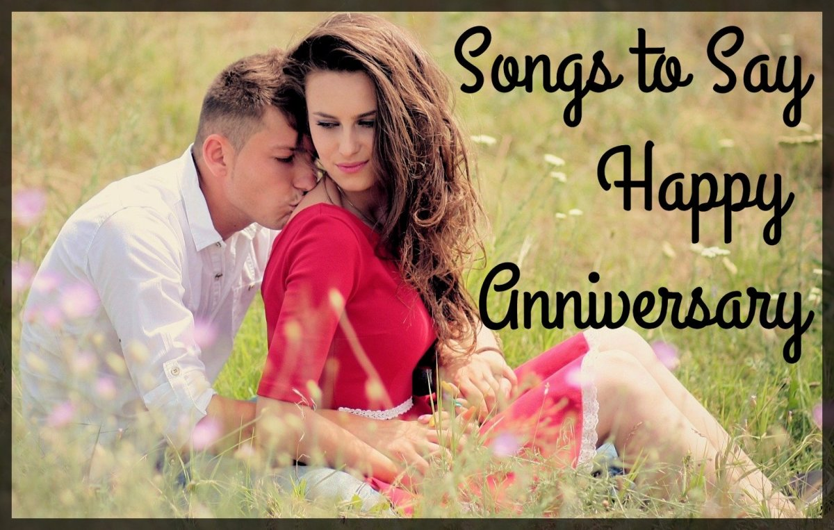 58 Songs to Say Happy Anniversary
