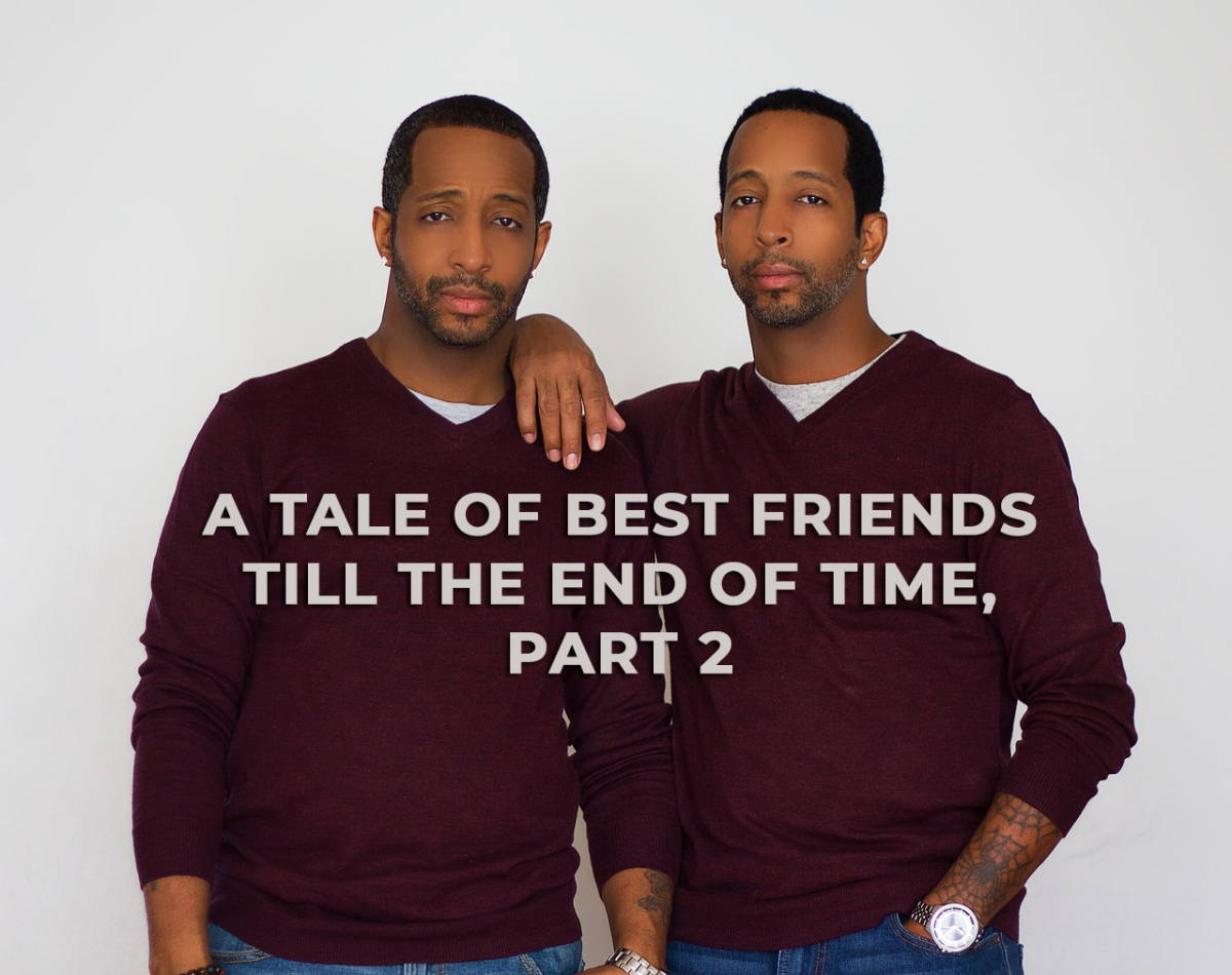 A Tale of Best Friends Till the End of Time, Part 2