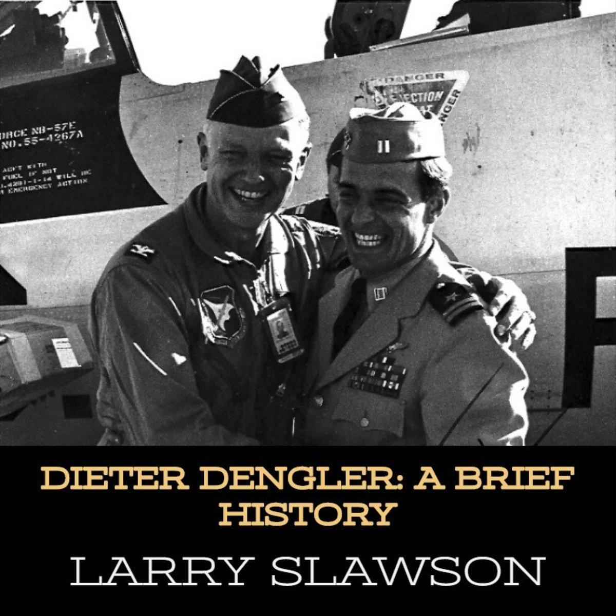 Dieter Dengler: A Brief History