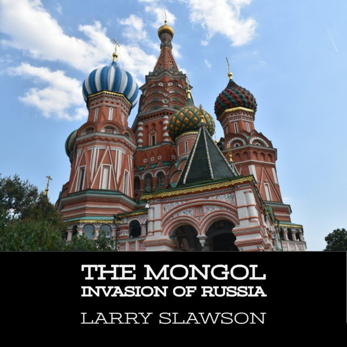 The Mongol Invasion of Russia