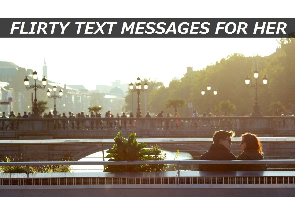 150+ Flirty Text Messages for Her