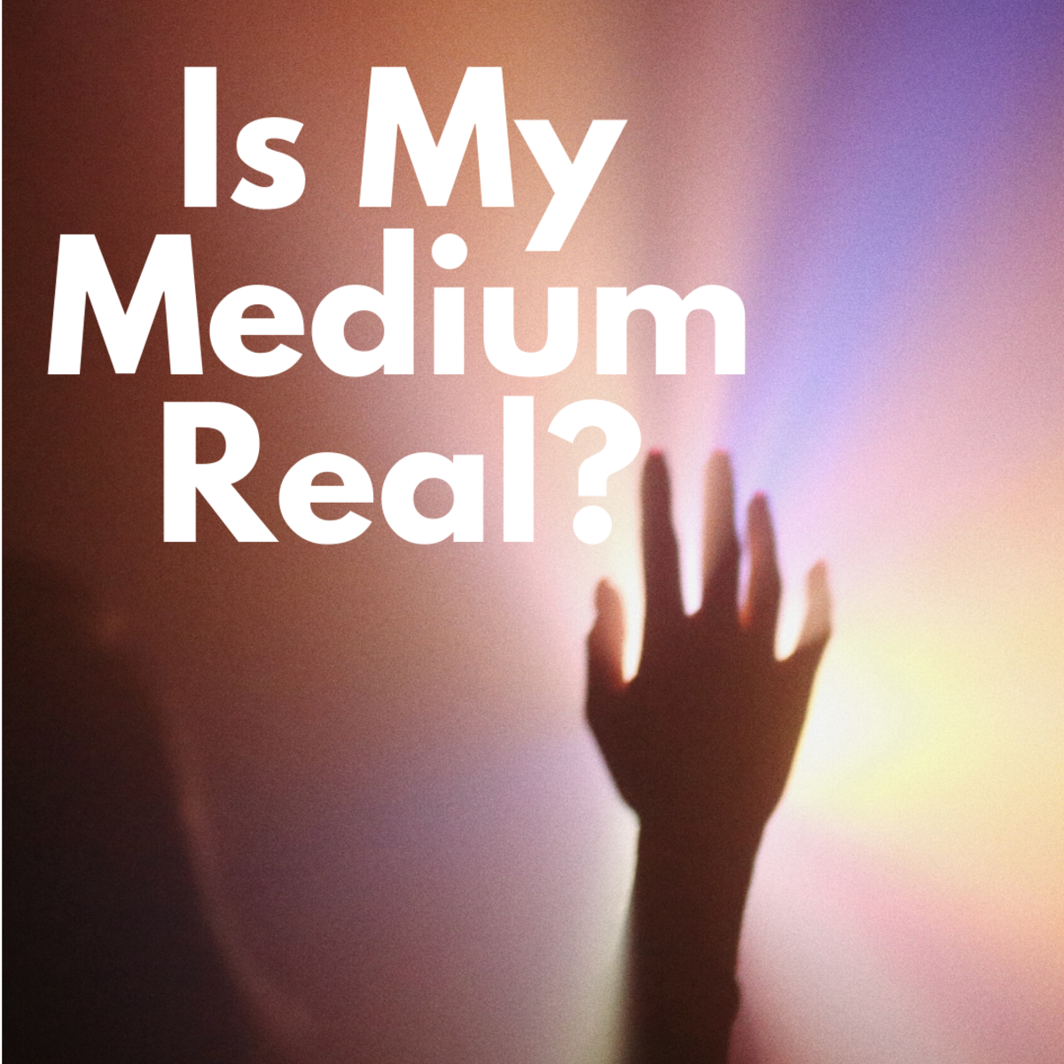 Find out if your medium is a fake (and how to get your money back, if so).