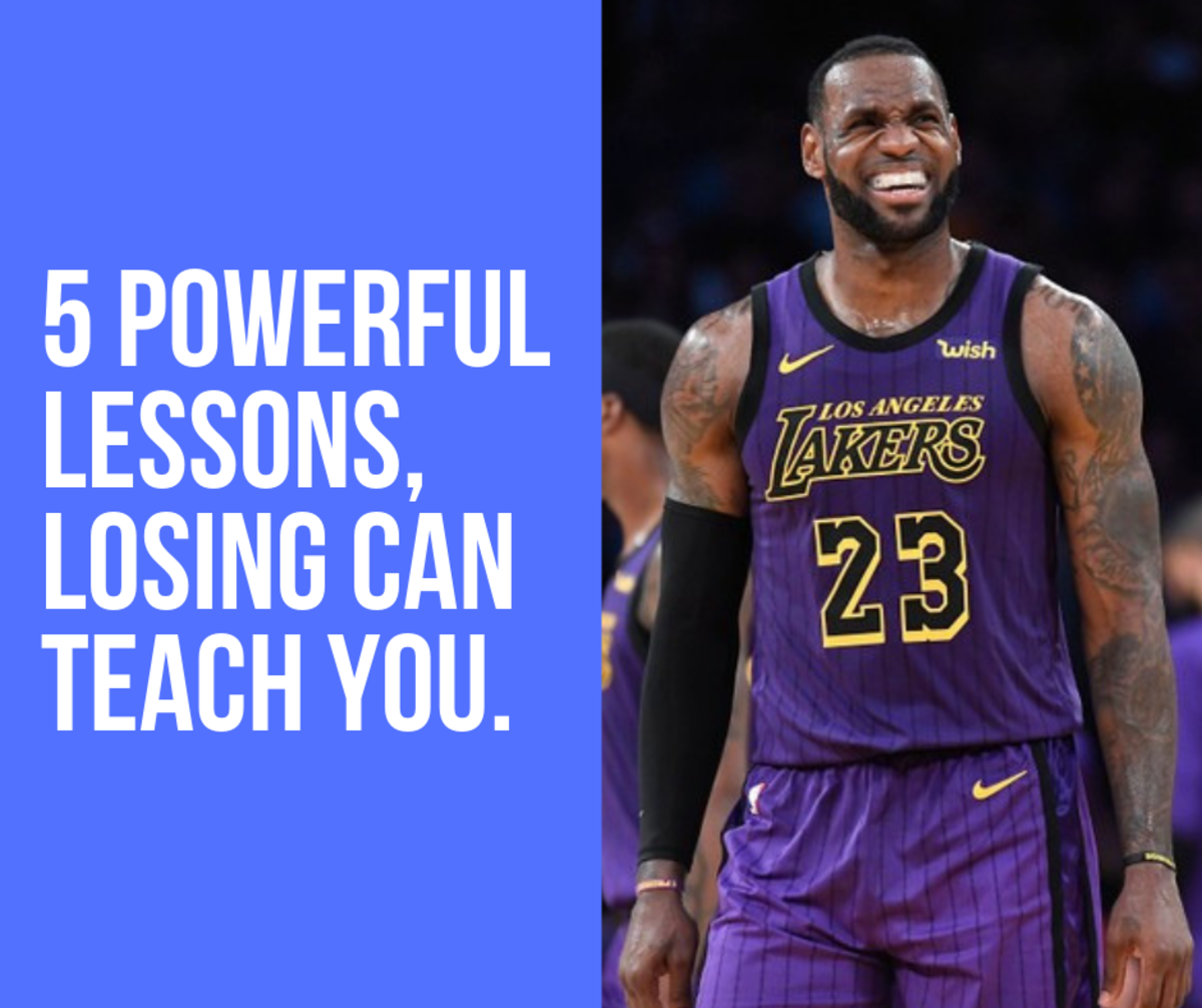 5 Powerful Lessons, Losing Can Teach You