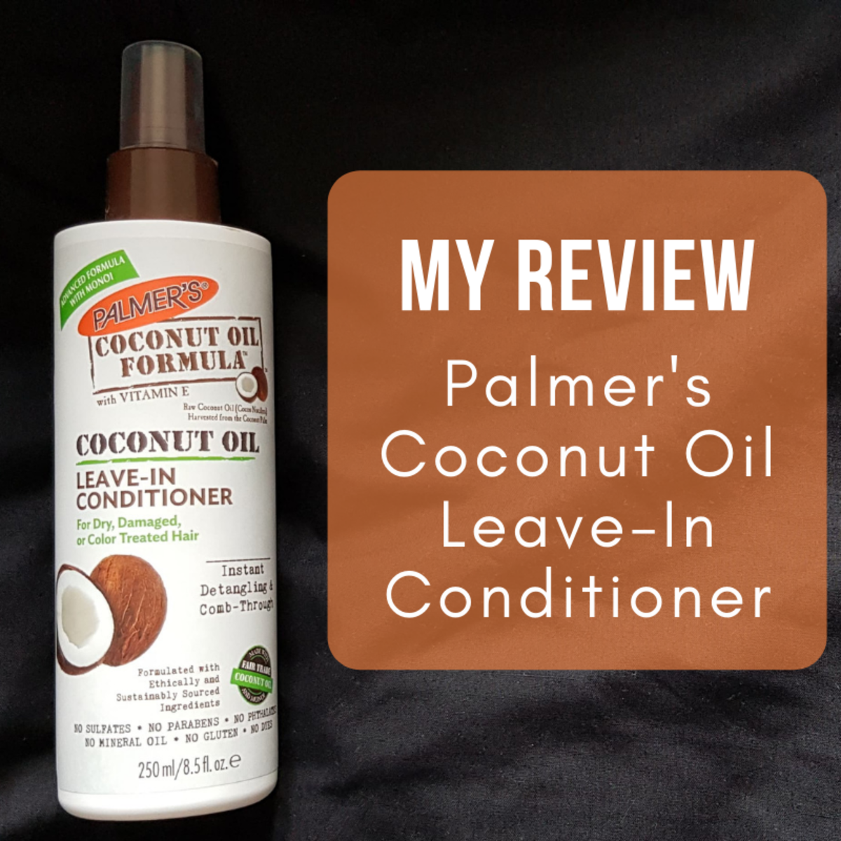 My review of Palmer's Coconut Oil Formula Leave-In Conditioner for dry, damaged or colour treated hair.