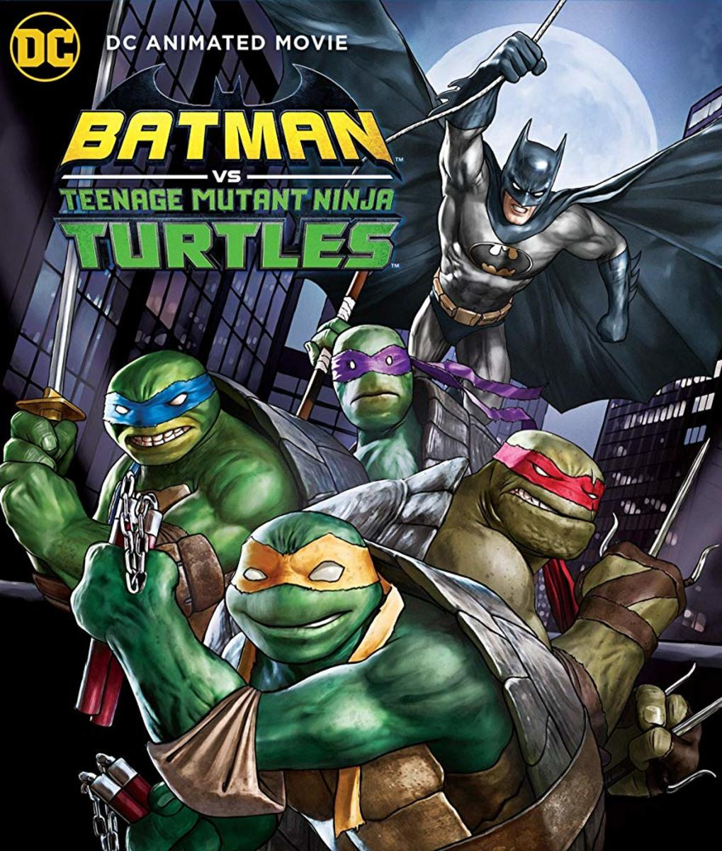 'Batman vs Teenage Mutant Ninja Turtles' (2019) A Tubular Movie Review