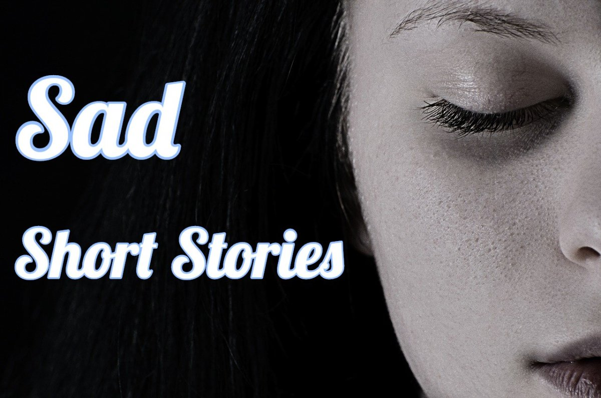 Sad Short Stories That Might Make You Cry Online