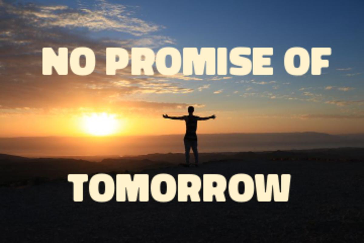 Poem: No Promise of Tomorrow