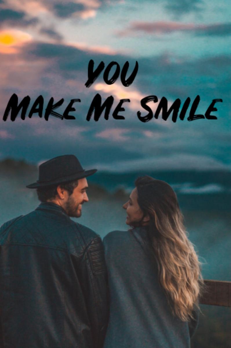 Poem: You Make Me Smile